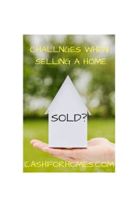 Challenges when selling a home